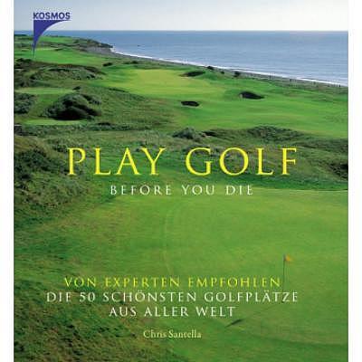 Golf Import Chris Santella: Play Golf ..