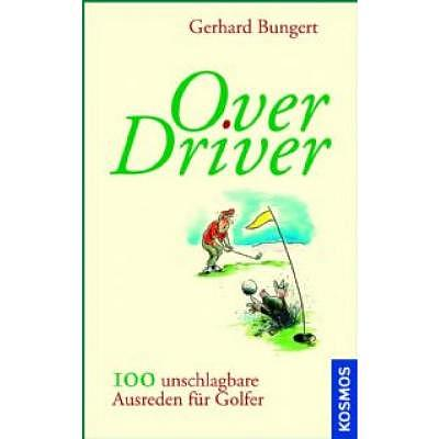 Golf Import Over Driver - 100 unschlag..