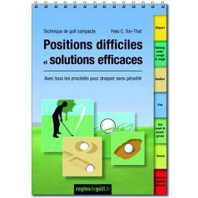 . Positions difficiles et solutions ef..