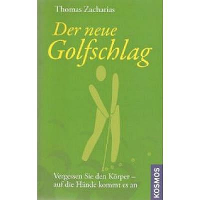 . Der neue Golfschlag