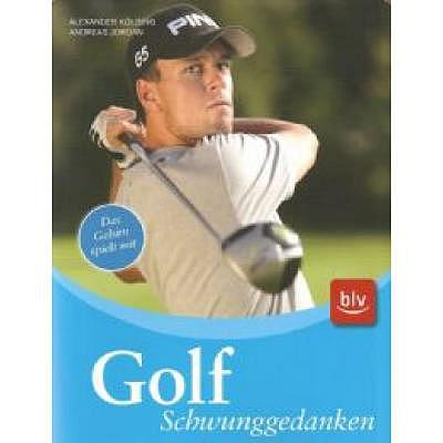 . Golf Schwunggedanken