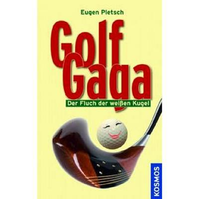 . Golf Gaga