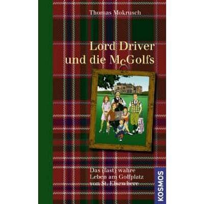 . Lord Driver und die McGolfs