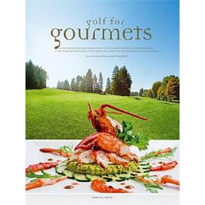 . Golf für Gourmets