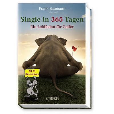 Bücher Single in 365 Tagen - Frank Bau..